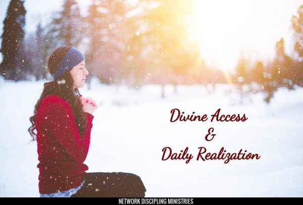 Divine Access & Daily Realization
