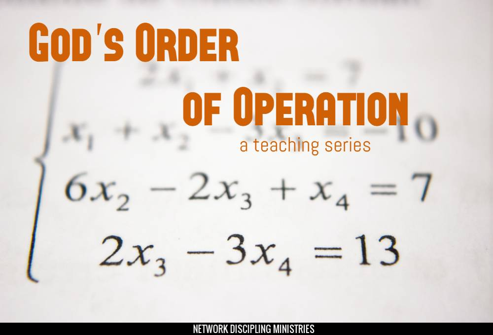 God\'s Order of Operation