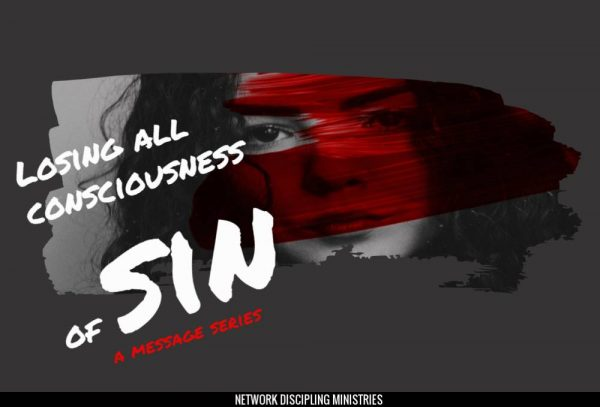 Losing All Consciousness of Sin