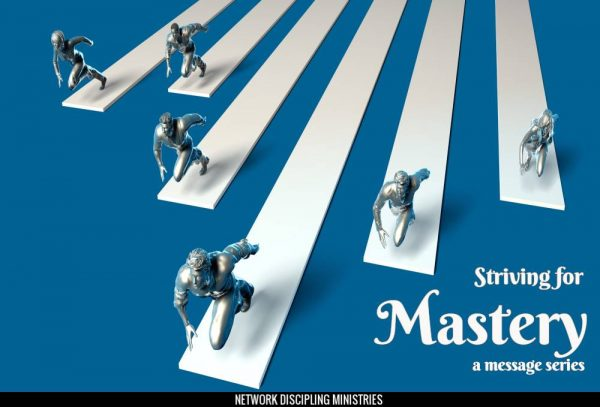 Striving For Mastery