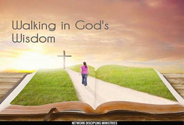 Walking in God's Wisdom