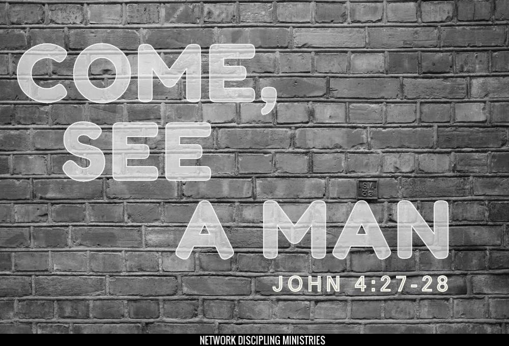 Come, See a Man Image