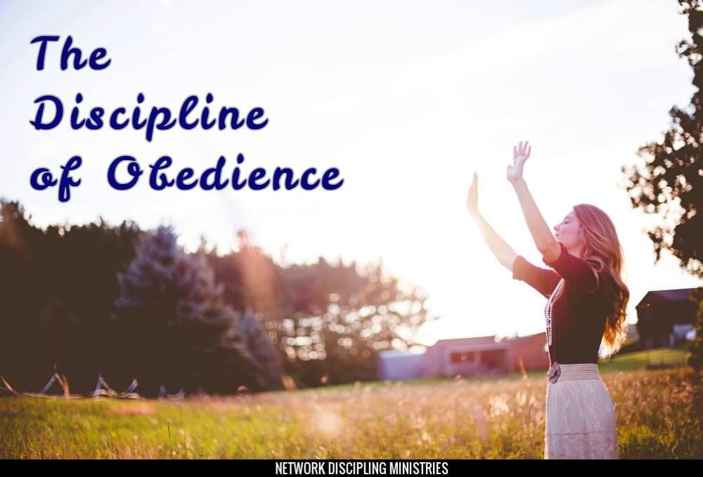 Discipline of Obedience