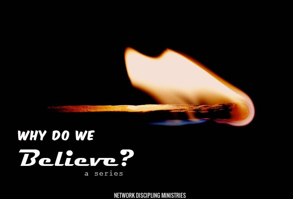 Why Do We Believe?