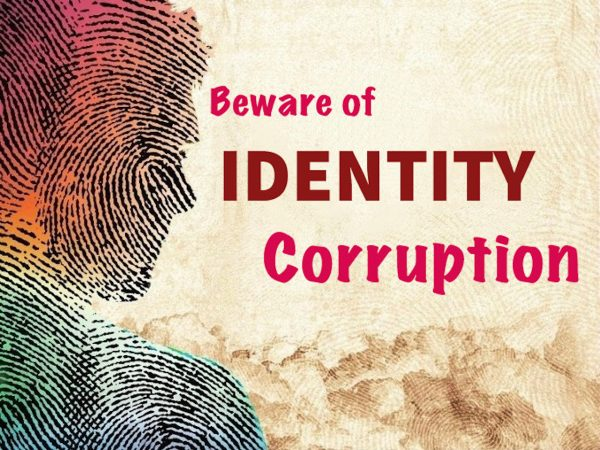 Beware of I.D. Corruption Image