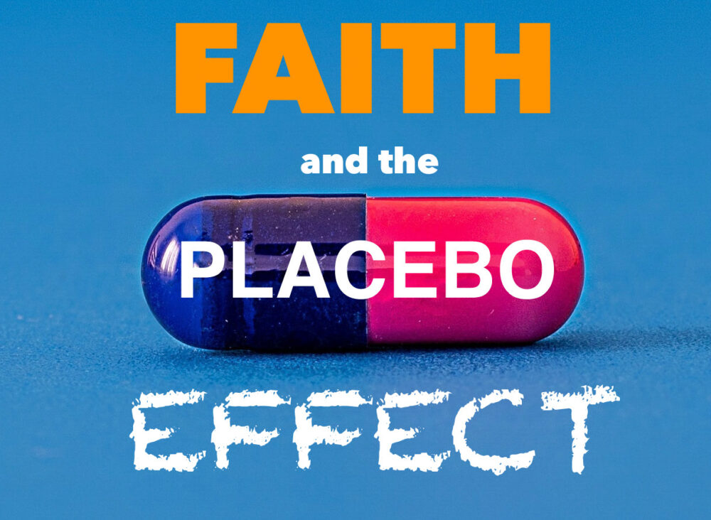 Faith and the Placebo Effect