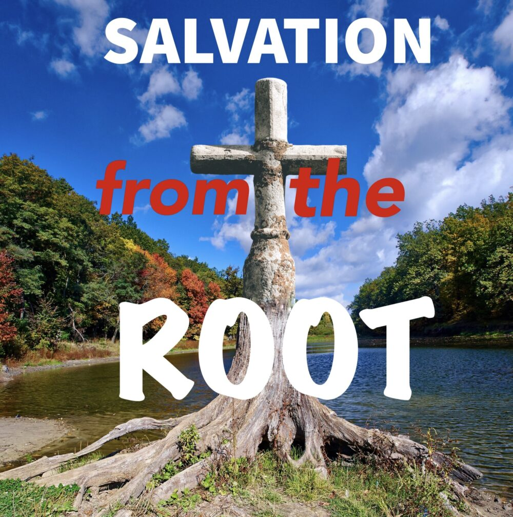 Salvation From the ROOT
